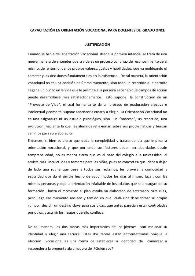 CAPACITACIÓN EN ORIENTACIÓN VOCACIONAL PARA DOCENTES DE GRADO ONCEJUSTIFICACIÓNCuando se habla de Orientación Vocacional d...