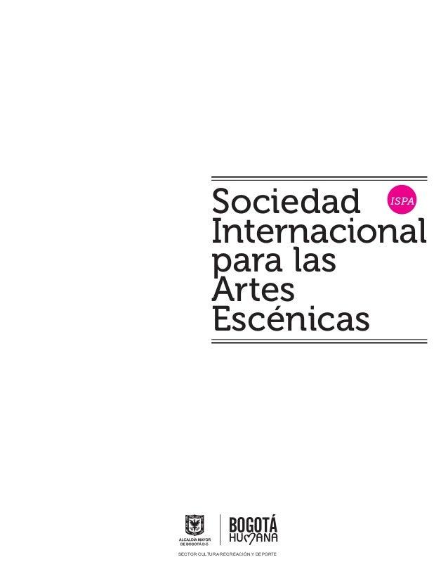 Sociedad                   ISPA           Internacional           para las           Artes           EscénicasSECTOR CULTU...