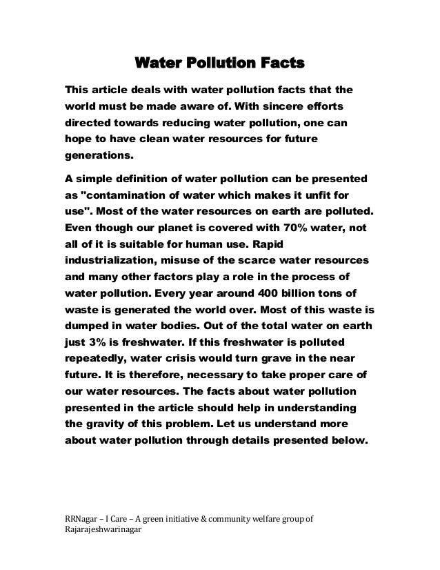 Water Pollution FactsThis article deals with water pollution facts that theworld must be made aware of. With sincere effor...