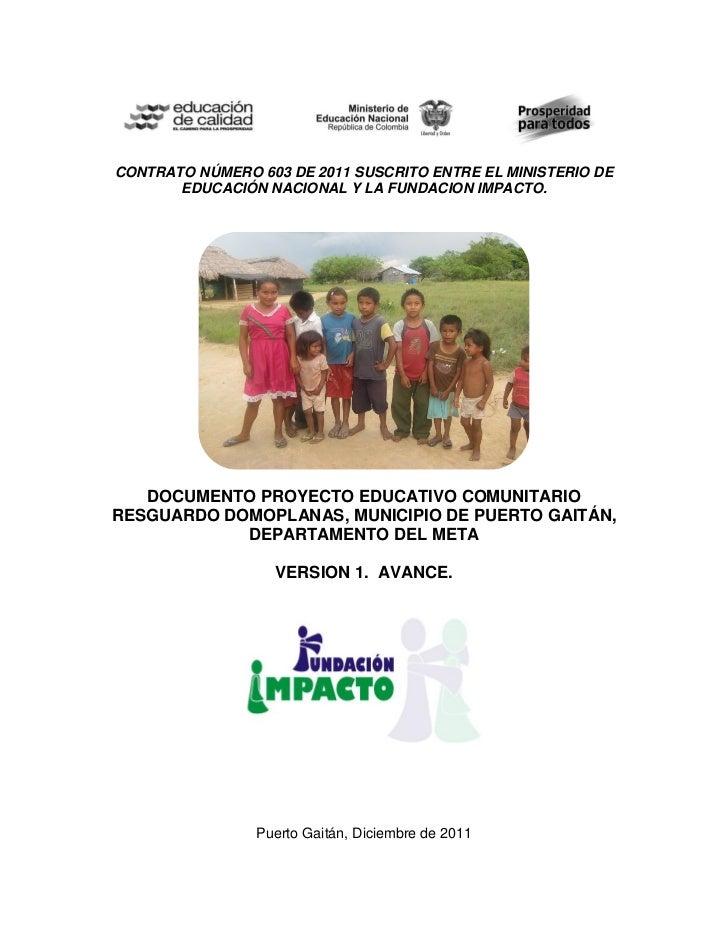 CONTRATO NÚMERO 603 DE 2011 SUSCRITO ENTRE EL MINISTERIO DE       EDUCACIÓN NACIONAL Y LA FUNDACION IMPACTO.   DOCUMENTO P...