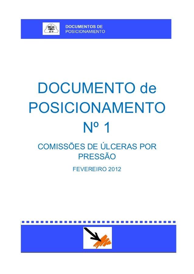 DOCUMENTO de POSICIONAMENTO Nº 1 COMISSÕES DE ÚLCERAS POR PRESSÃO FEVEREIRO 2012