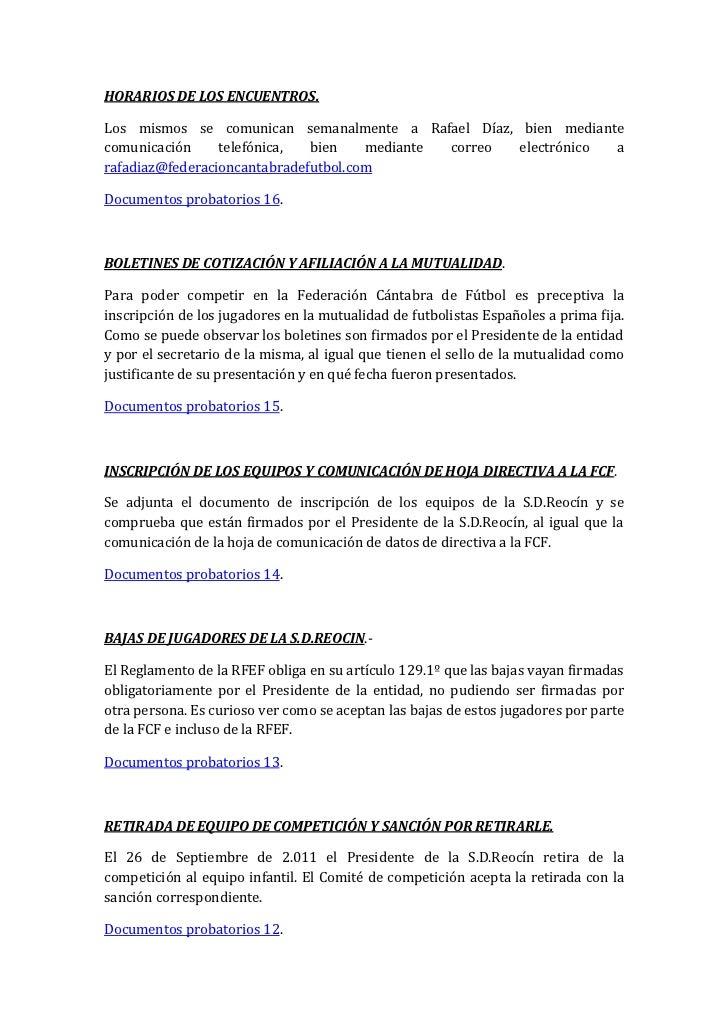 HORARIOS DE LOS ENCUENTROS.Los mismos se comunican semanalmente a Rafael Díaz, bien mediantecomunicación     telefónica,  ...