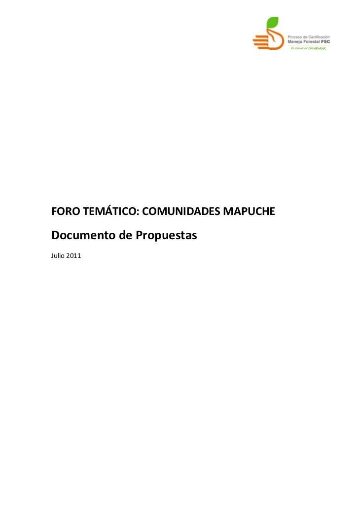 FORO TEMÁTICO: COMUNIDADES MAPUCHEDocumento de PropuestasJulio 2011