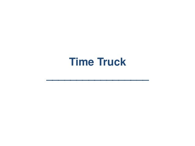 Time Truck_________________