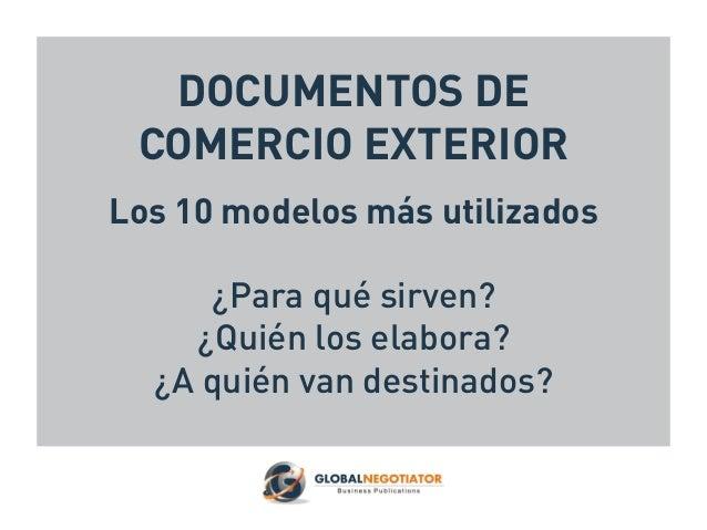 Documentos de Comercio Exterior: los 10 Modelos más Utilizados