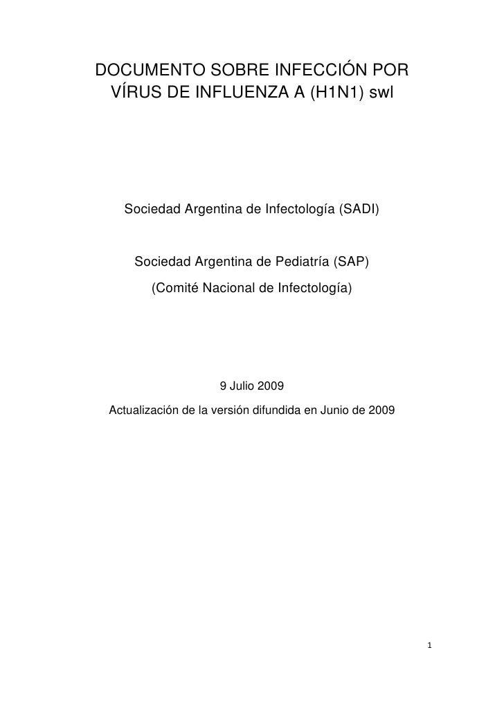 DOCUMENTO SOBRE INFECCIÓN POR      VÍRUS DE INFLUENZA A (H1N1) swl            Sociedad Argentina de Infectología (SADI)   ...