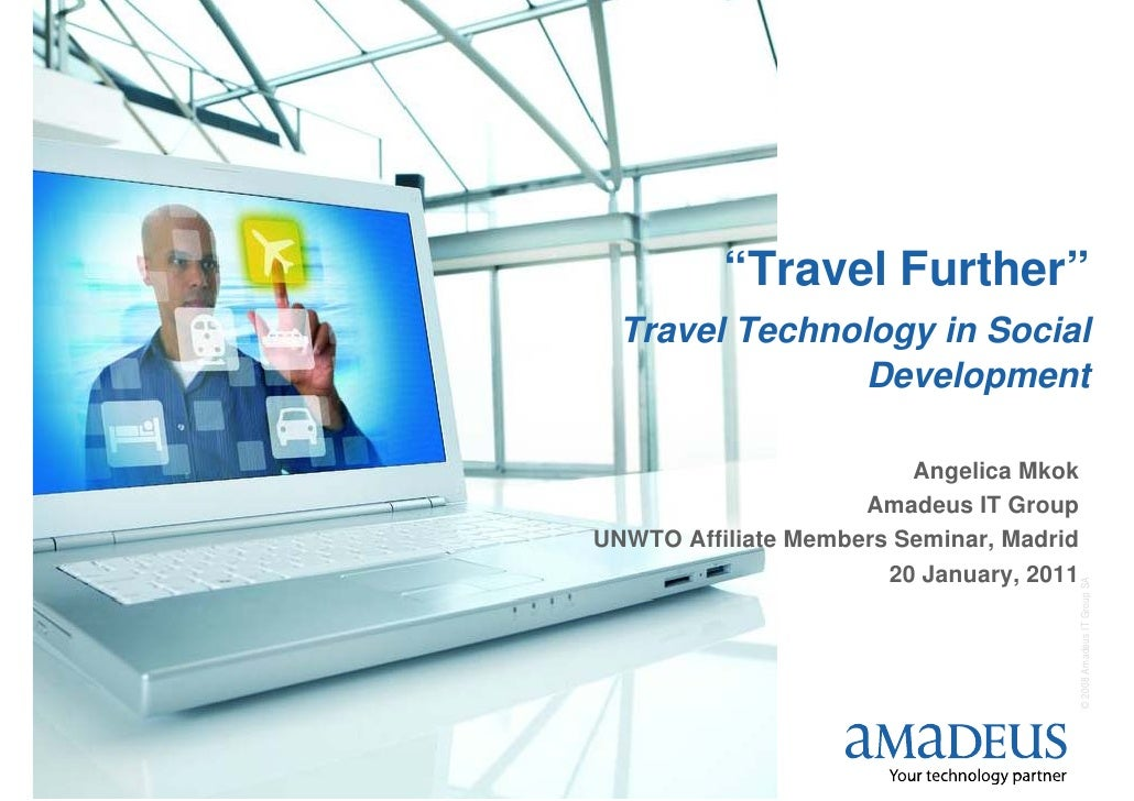 """""""Travel Further""""      Travel Technology in Social                    Development                             Angelica Mkok..."""