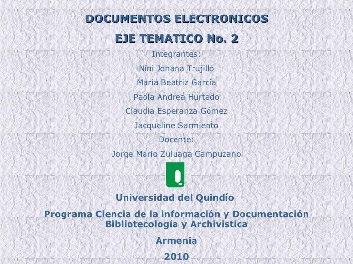 Documentos electronicos eje tematico 2