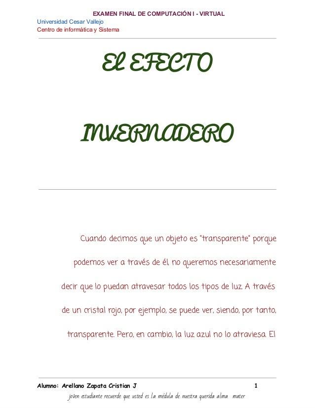 EXAMENFINALDECOMPUTACIÓNIVIRTUAL UniversidadCesarVallejo CentrodeinformáticaySistema ELEFECTO INVERNADERO Cu...