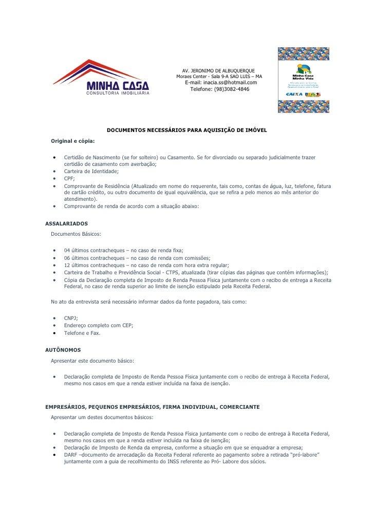 AV. JERONIMO DE ALBUQUERQUE                                                      Moraes Center - Sala 9-A SAO LUIS – MA   ...