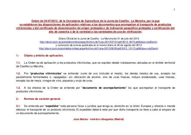 1 Jose Martos - Interforo Abogados (Madrid) Orden de 24/07/2013, de la Consejería de Agricultura de la Junta de Castilla -...