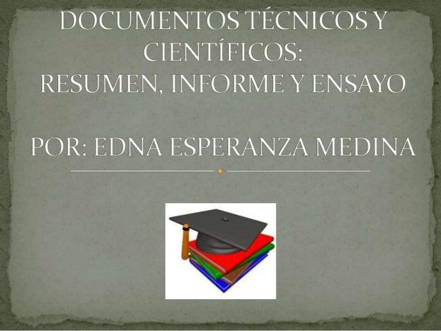  LOS MAS USADOS  El resumen  El informe  El ensayo