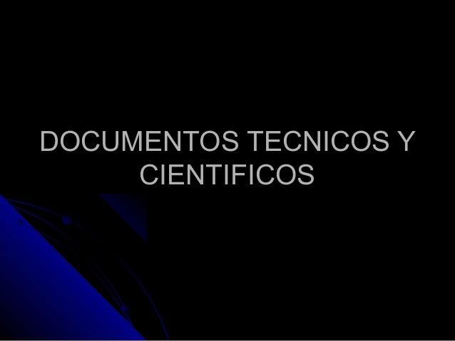 Documentos tecnicos y_cientificos