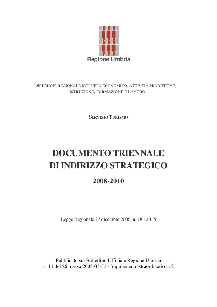 Regione Umbria    DIREZIONE REGIONALE SVILUPPO ECONOMICO, ATTIVITÀ PRODUTTIVE,                ISTRUZIONE, FORMAZIONE E LAV...