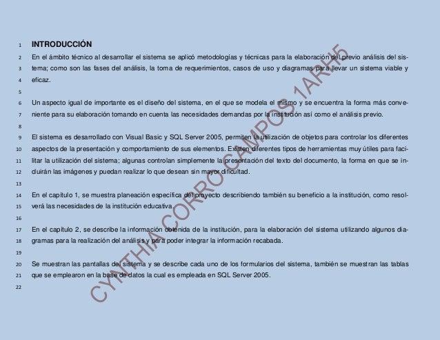 1  INTRODUCCIÓN  2  En el ámbito técnico al desarrollar el sistema se aplicó metodologías y técnicas para la elaboración d...
