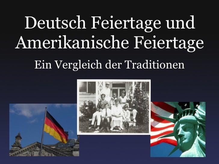 Deutsch Feiertage und Amerikanische Feiertage Ein Vergleich der Traditionen