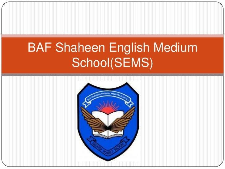BAF Shaheen English Medium      School(SEMS)