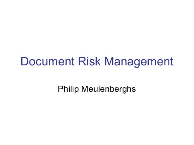 Document Risk Management Philip Meulenberghs