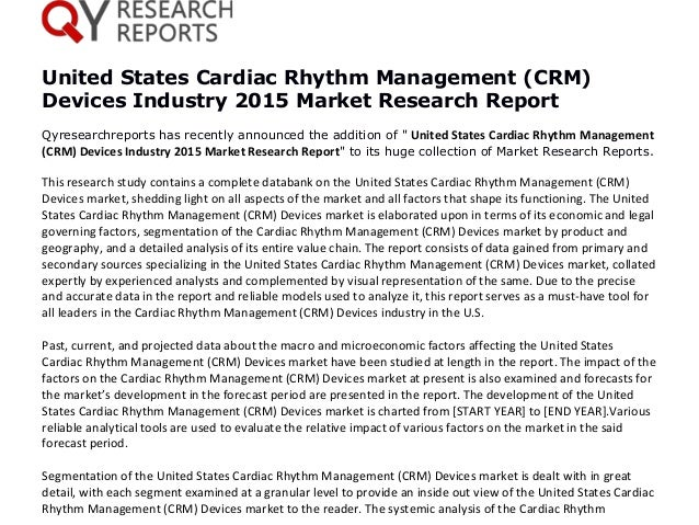 cardiac rhythm management devices market in We also offer solutions for business intelligence, market and management devices though the market is for cardiac rhythm monitoring and management.