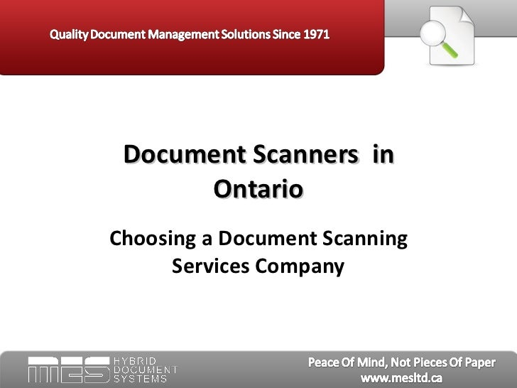Choosing a Document Scanning Services Company Document Scanners  in Ontario