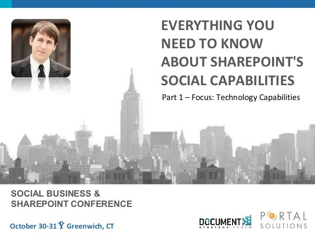 Part 1 - Everything You Need To Know About SharePoint's Social Capabilities - Technology Focus