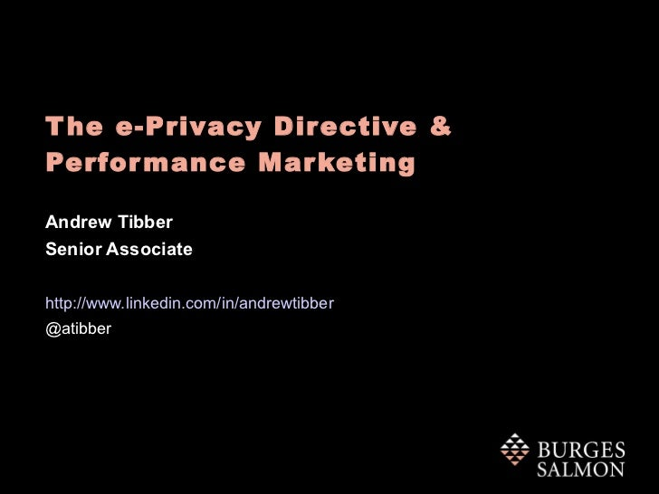 The E-Privacy Directive and Performance Marketing