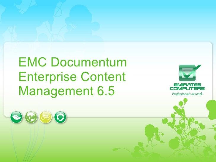 EMC Documentum Enterprise Content Management 6.5