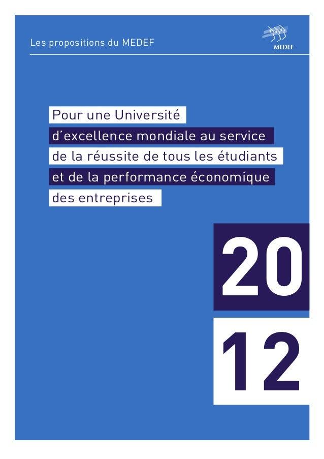 Les propositions du MEDEF    Pour une Université    d'excellence mondiale au service    de la réussite de tous les étudian...