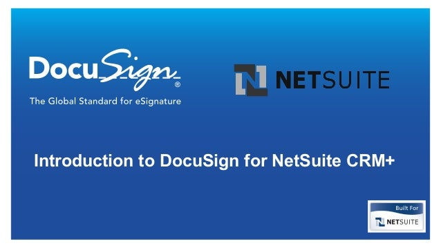Introduction to DocuSign for NetSuite CRM+
