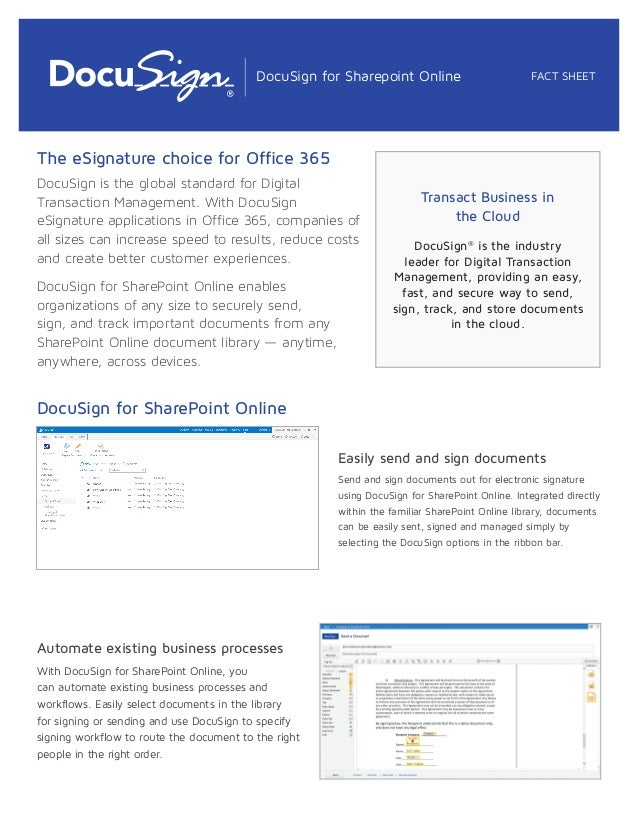 The eSignature choice for Office 365 DocuSign is the global standard for Digital Transaction Management. With DocuSign eSi...