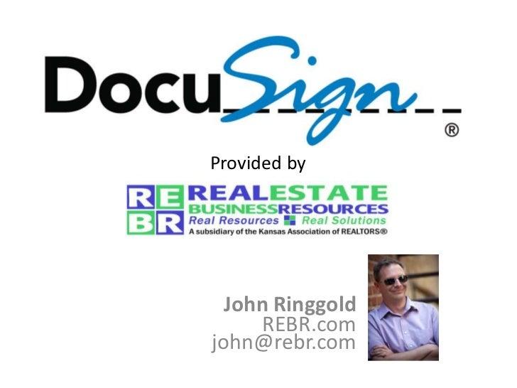 Provided by  John Ringgold     REBR.comjohn@rebr.com