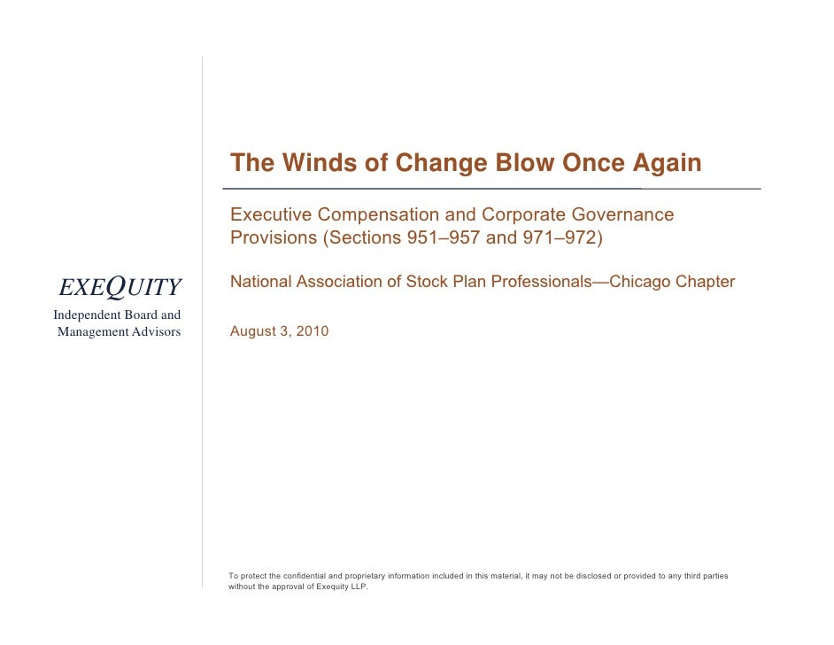 The Winds of Change Blow Once Again                         Executive Compensation and Corporate Governance               ...