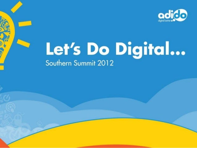 LDD2012 - Do Digital Better in 2013