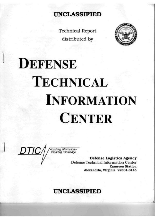 UNCLASSIFIEDTechnical Reportdistributed byDEFENSETECHNICALINFORMATIONCENTERDTIC. Acquiring Information -Imparting Knowledg...