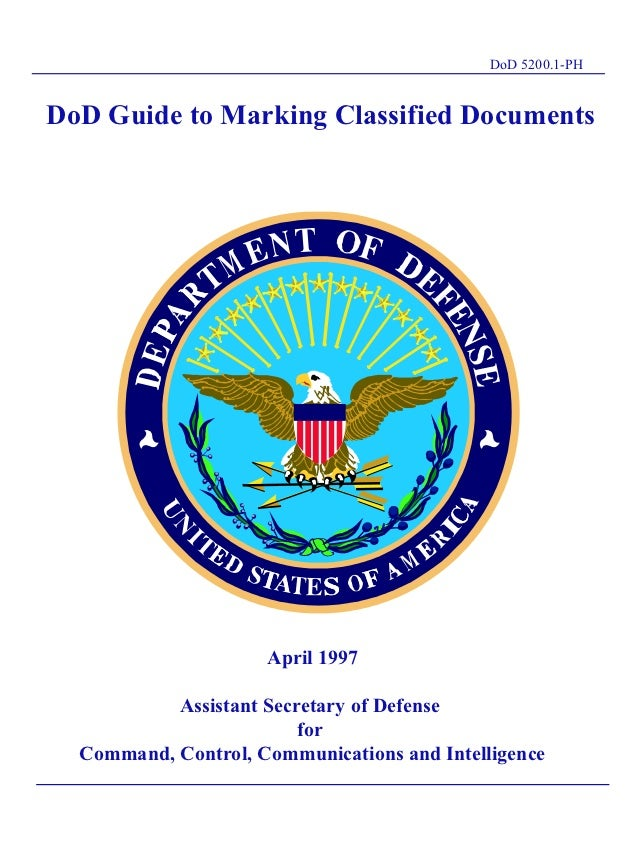 DoD 5200.1-PHDoD Guide to Marking Classified Documents                                  TL                     April 1997 ...