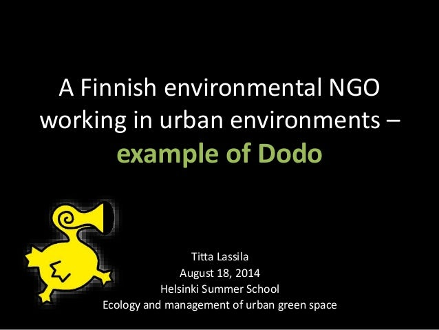 A Finnish environmental NGO working in urban environments - example of Dodo (2014)