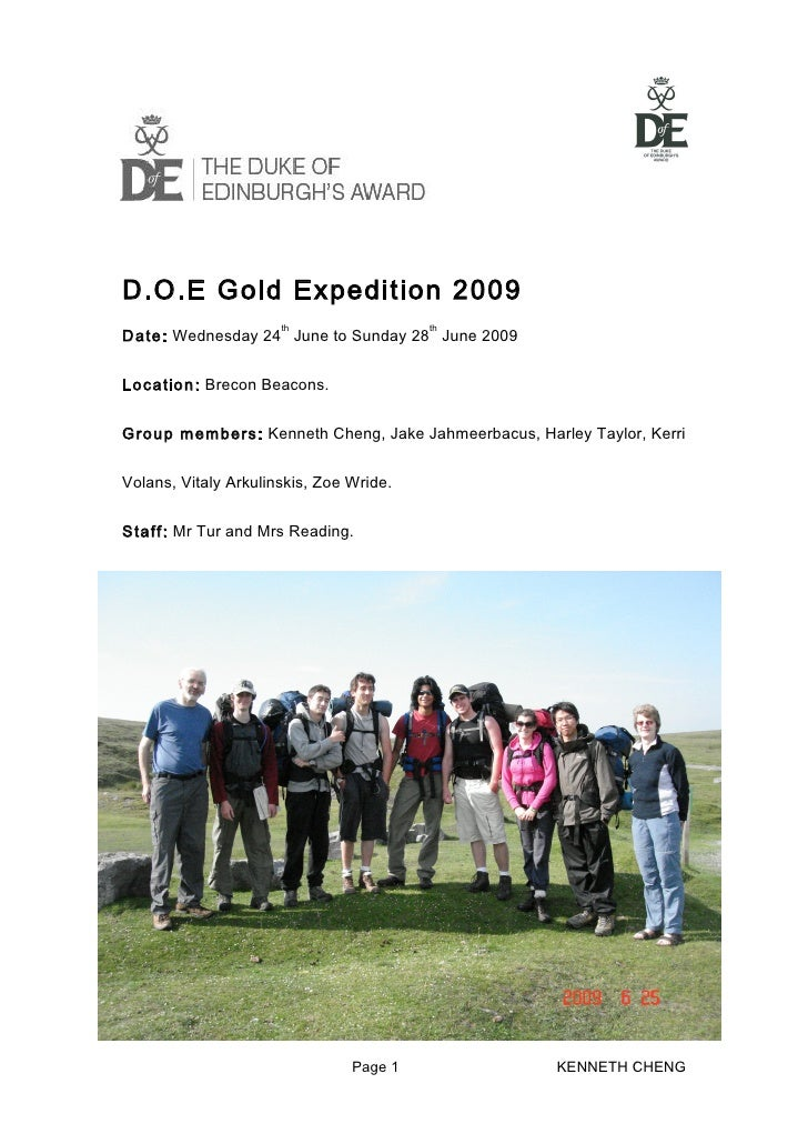 D.O.E Gold Expedition 2009                       th                 th Date: Wednesday 24 June to Sunday 28 June 2009   Lo...