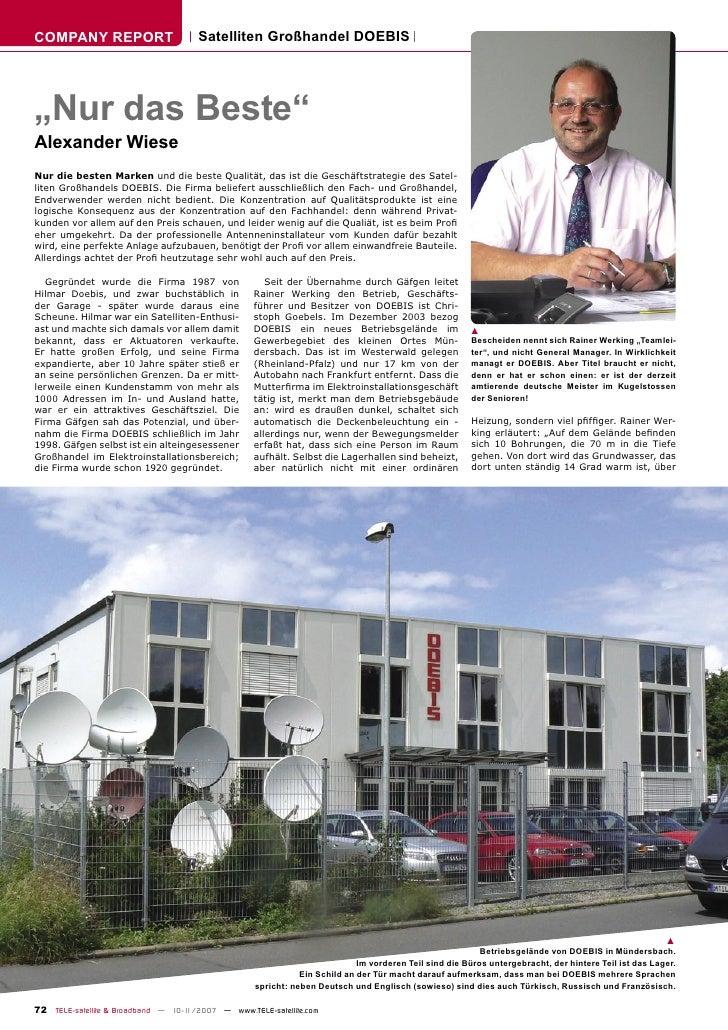 """COMPANY REPORT                        Satelliten Großhandel DOEBIS     """"Nur das Beste"""" Alexander Wiese Nur die besten Mark..."""