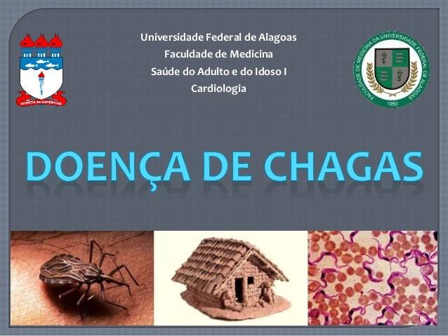 Universidade Federal de Alagoas  Faculdade de Medicina  Saúde do Adulto e do Idoso I  Cardiologia