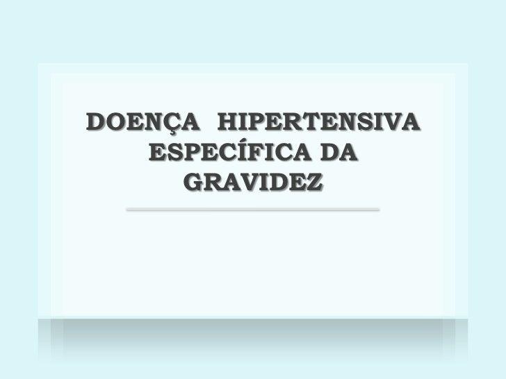 DoençA Hipertensiva EspecíFica Da Gravidez