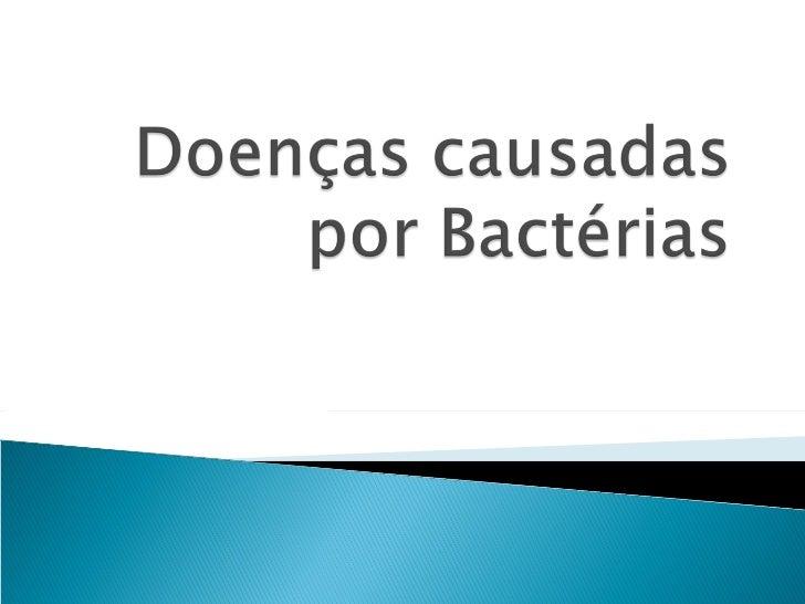 Doenças causadas por bactérias