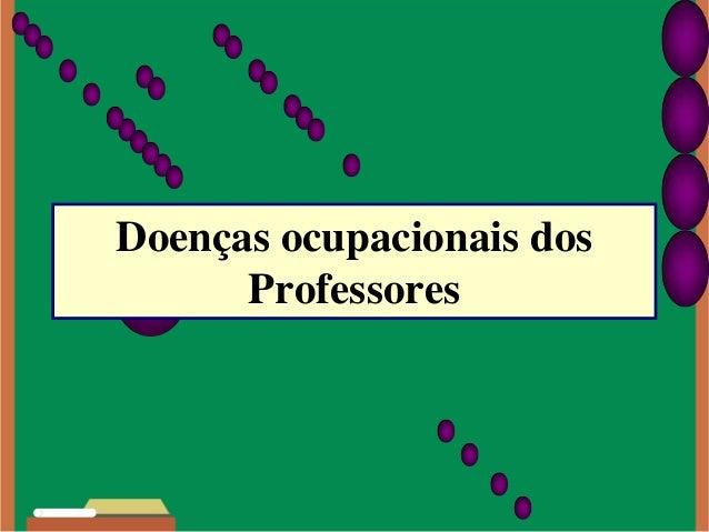 Doenças ocupacionais dos Professores