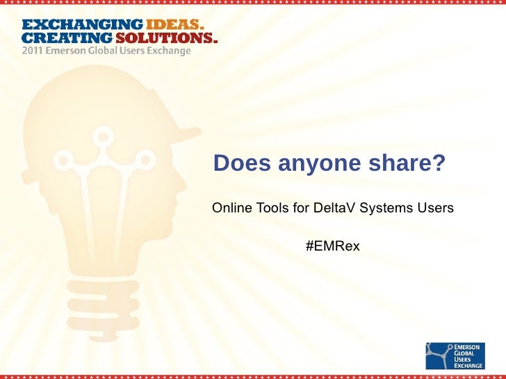 Does anyone share?  Online Tools for DeltaV Systems Users #EMRex