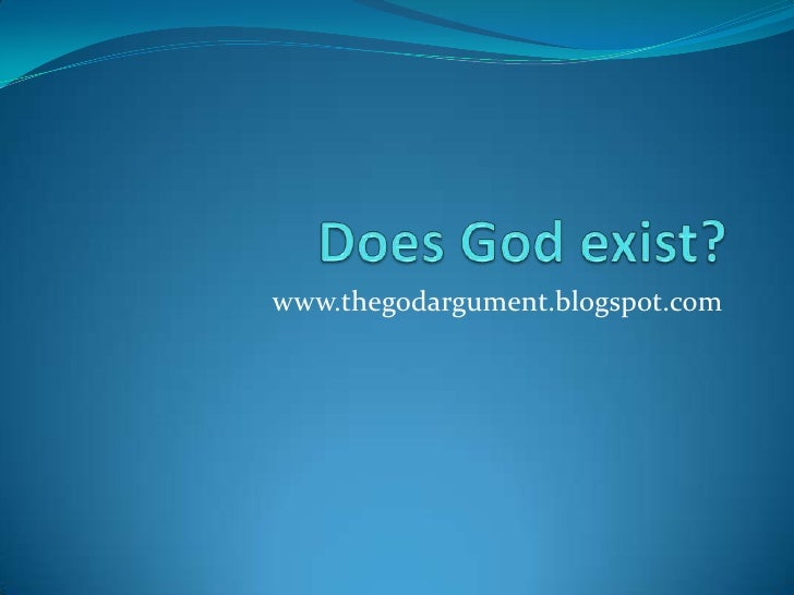 Does god exist essay