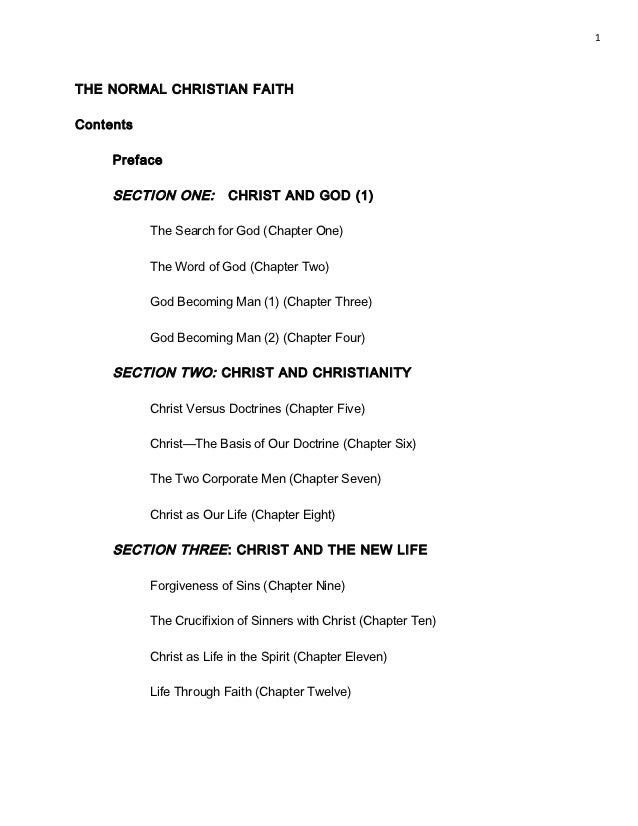 1THE NORMAL CHRISTIAN FAITHContents     Preface     SECTION ONE:        CHRIST AND GOD (1)           The Search for God (C...