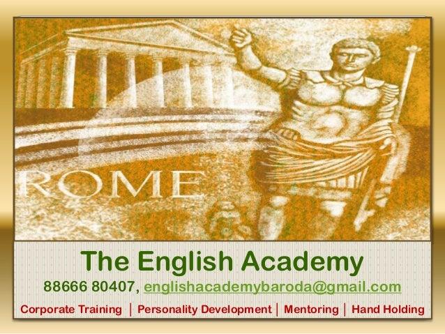 The English Academy 88666 80407, englishacademybaroda@gmail.com Corporate Training │ Personality Development │ Mentoring │...