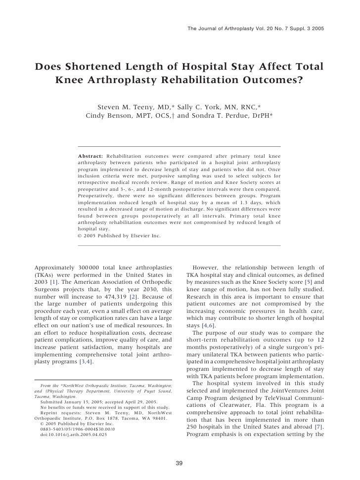 The Journal of Arthroplasty Vol. 20 No. 7 Suppl. 3 2005Does Shortened Length of Hospital Stay Affect Total   Knee Arthropl...