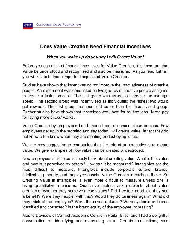 Does Value Creation Need Financial Incentives When you wake up do you say I will Create Value? Before you can think of fin...