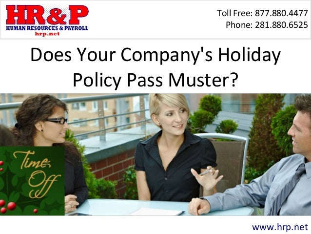 Does Your Company S Holiday Policy Pass Muster