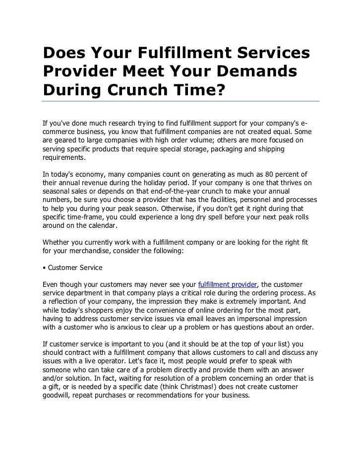 Does Your Fulfillment ServicesProvider Meet Your DemandsDuring Crunch Time?If youve done much research trying to find fulf...